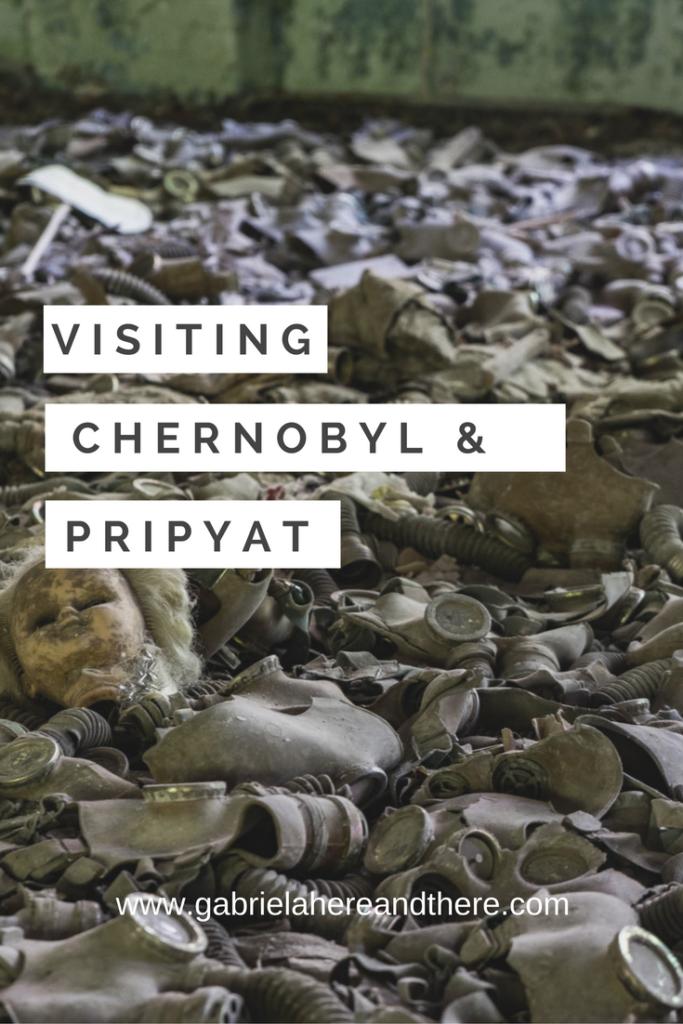 Visiting Chernobyl and Pripyat