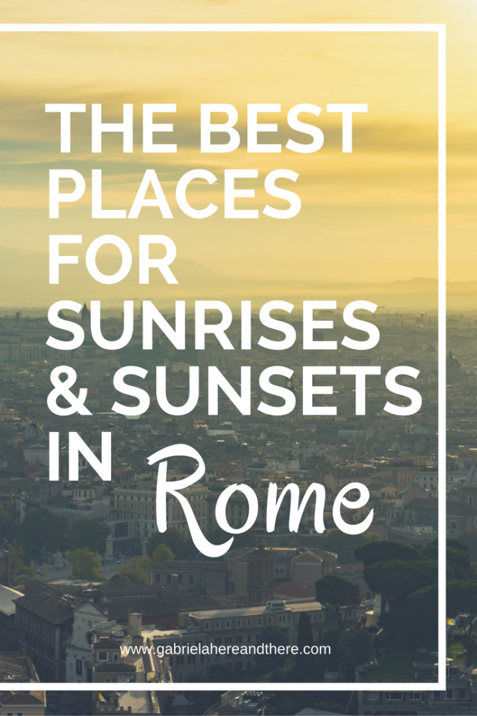 The best places for sunsets and sunrises in Rome