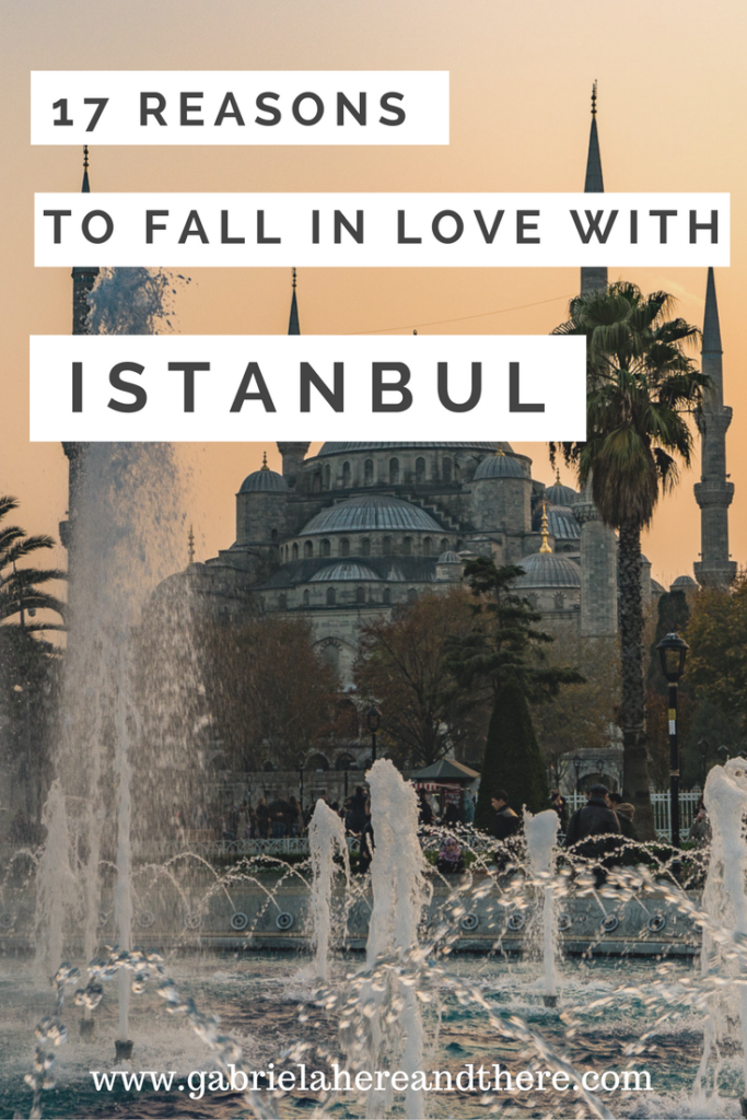 17 Reasons to Fall in Love with Istanbul