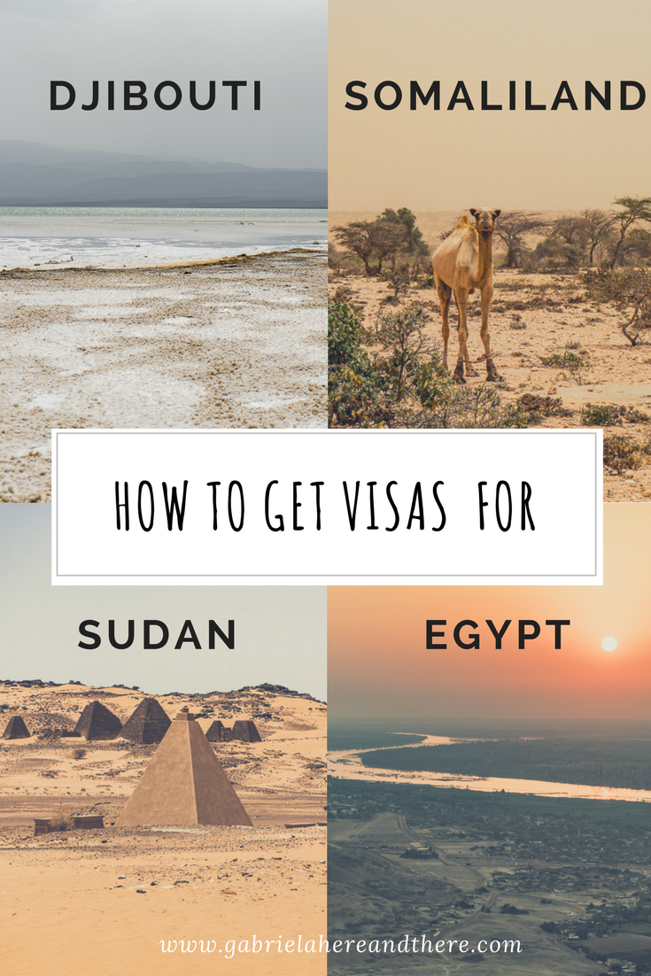 How to Get Visas for Somaliland, Djibouti, Egypt and Sudan
