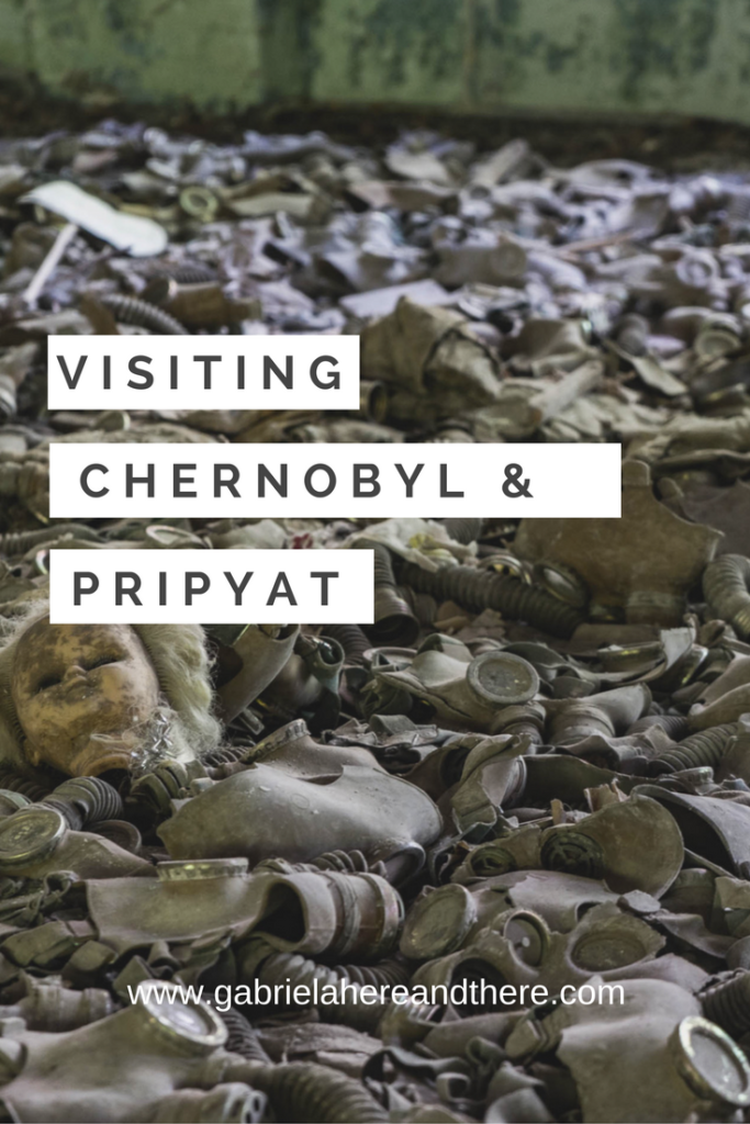 Visiting Chernobyl and Pripyat