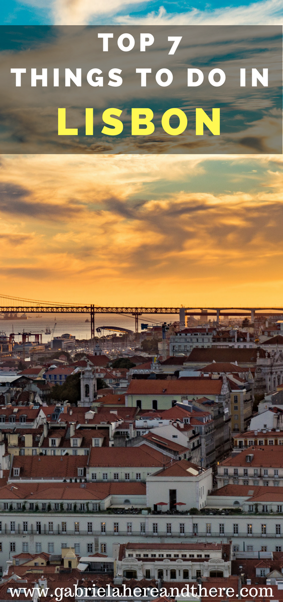 Top 7 Things to Do in Lisbon, Portugal