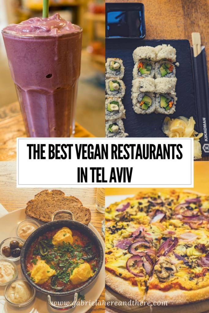 The Best Vegan Restaurants in Tel Aviv, Israel