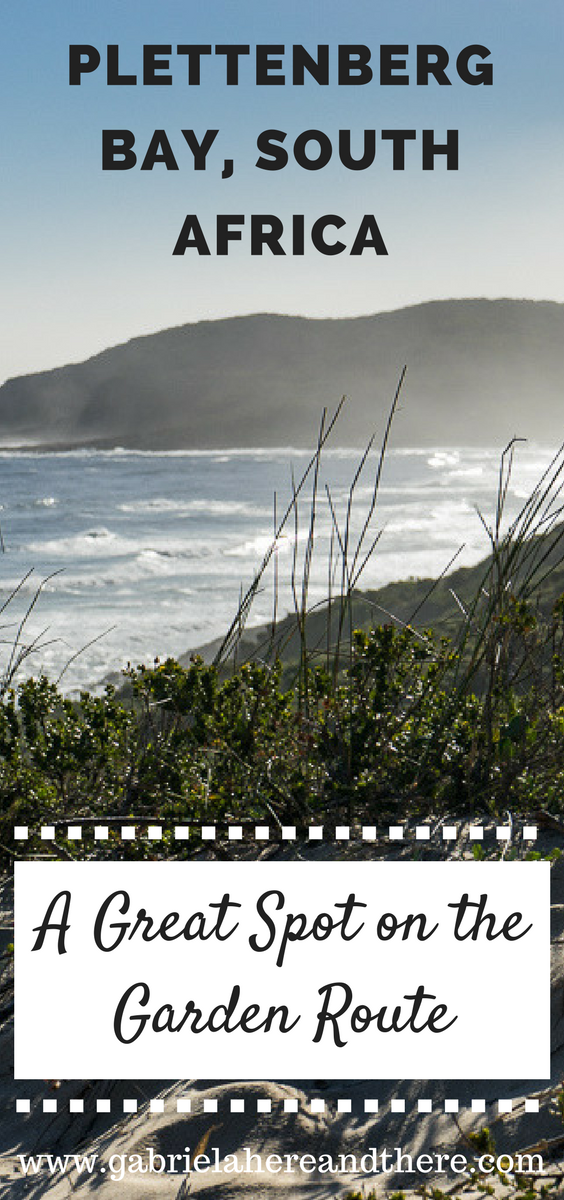 Plettenberg Bay - A Great Spot on the Garden Route