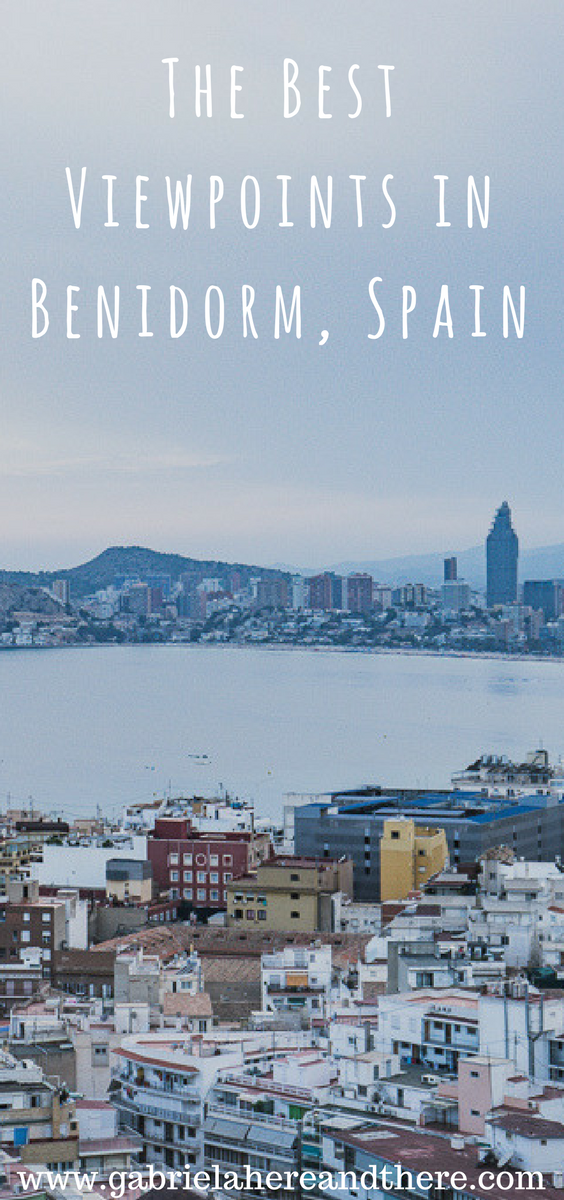 The best viewpoints in Benidorm, Spain