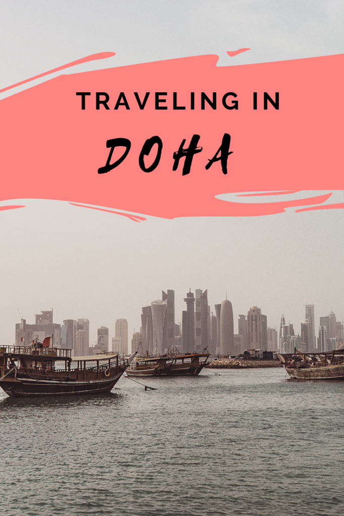 Traveling in Doha, Qatar